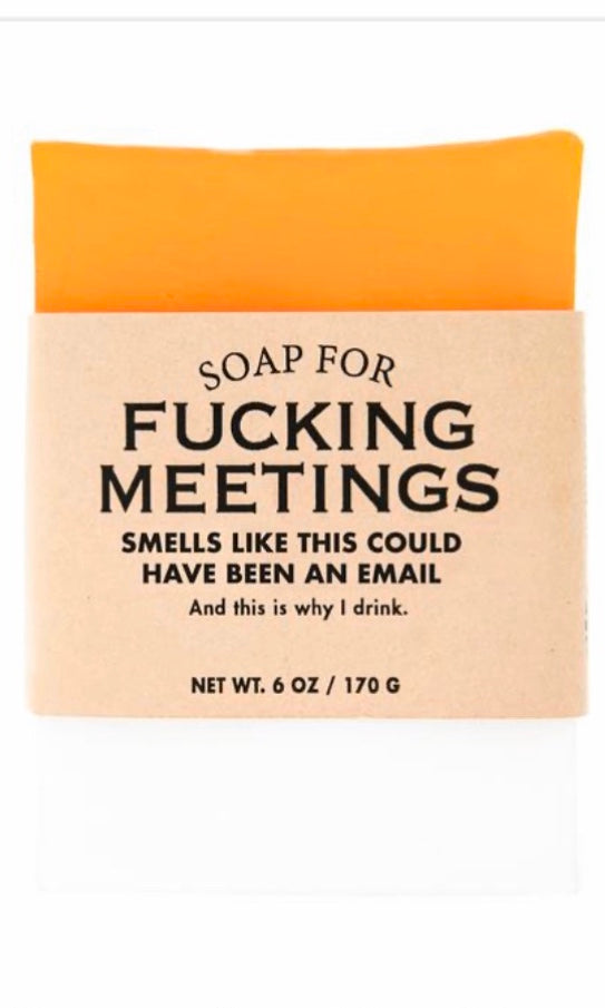 Whisky River Soap for Fucking Meetings
