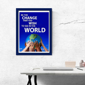 Gandhi Be the Change You Wish to See in the World Inspirational Poster - Young N' Refined
