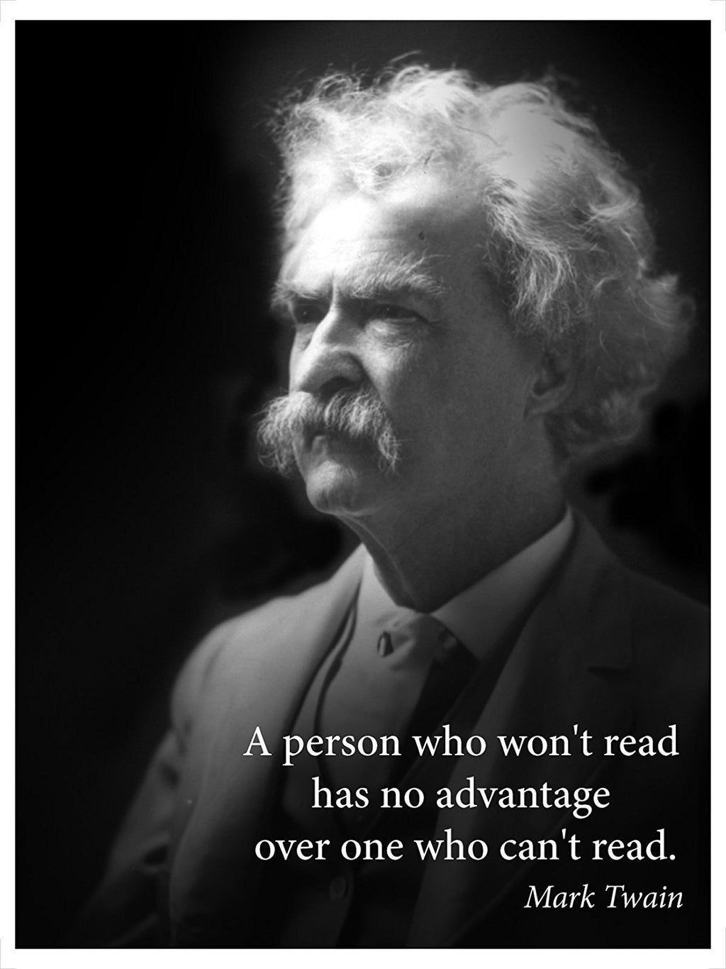 A Person Who Won't Read Quote By Mark Twain Portrait Poster - Young N' Refined