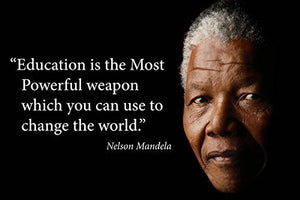 Education is the Most Powerful  Nelson Mandela Poster Print - Young N' Refined