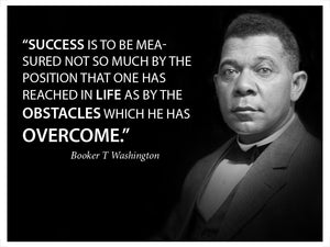 Success is to be Measured By Booker T Washington Motivational Poster - Young N' Refined