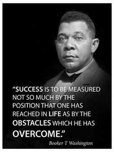 Success is to be measured famous quote poster portrait by Booker T Washington motivational decoration for school classrooms libraries study halls educators - Young N' Refined