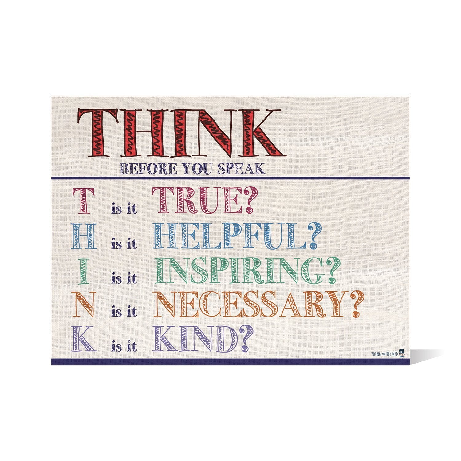 Think before you speak LAMINATED motivational chart BURLAP classrooms and educators poster - Young N' Refined
