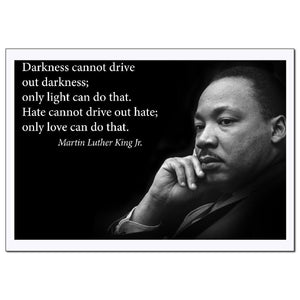 Darkness Cannot Drive Out Darkness Martin Luther King Jr. Poster - Young N' Refined