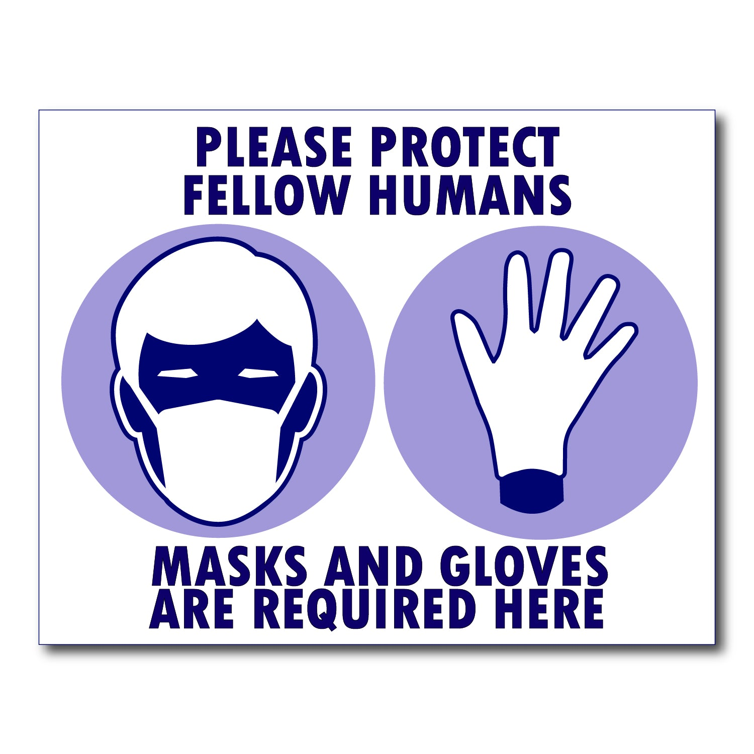protect fellow humans mask and gloves require dcovid-19 mask and glove poster