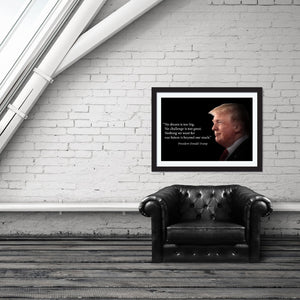 Donald Trump Poster Motivational Quote - Young N Refined
