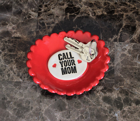 "Ceramic Dish - ""Call Your Mom"" by Lisa D Pottery"