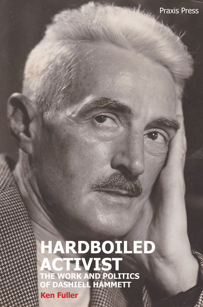 The Radicalization of Dashiell Hammett