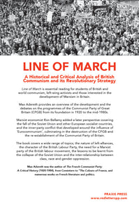LINE OF MARCH – A Historical Analysis of British Communism and its Revolutionary Strategy