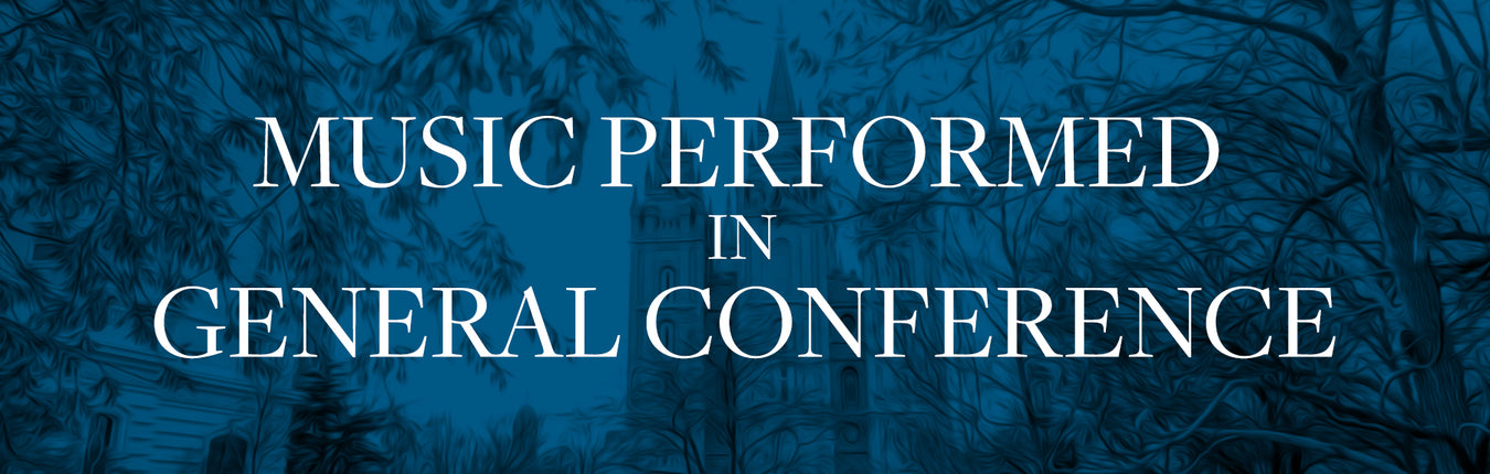 Music Performed in General Conference