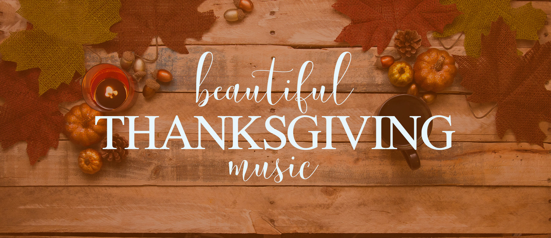 beautiful thanksgiving music | Jackman Music