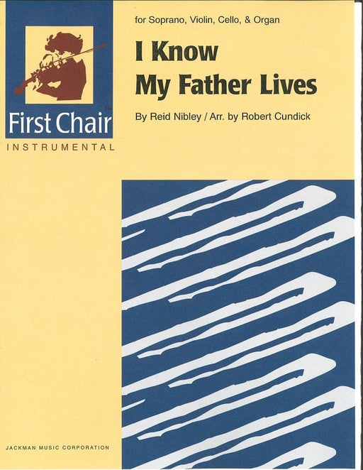 I Know My Father Lives - Vocal Solo with Violin, Cello & Organ | Sheet Music | Jackman Music