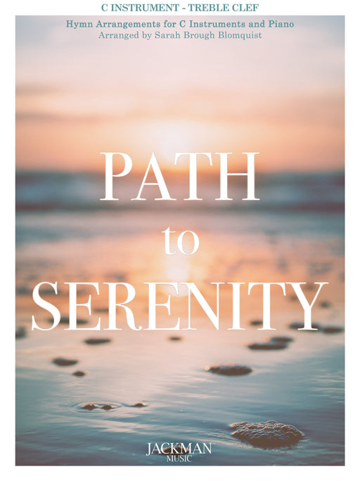 Path to Serenity - C Inst. Treble Clef