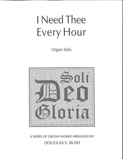 I Need Thee Every Hour - Soli Deo Gloria - Organ Solo | Sheet Music | Jackman Music