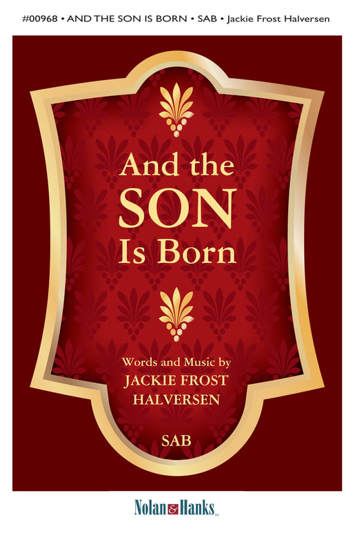 And The Son Was Born - SATB