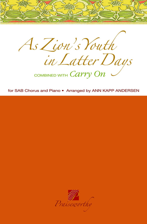 As Zion's Youth in Latter Days / Carry On - SAB | Sheet Music | Jackman Music