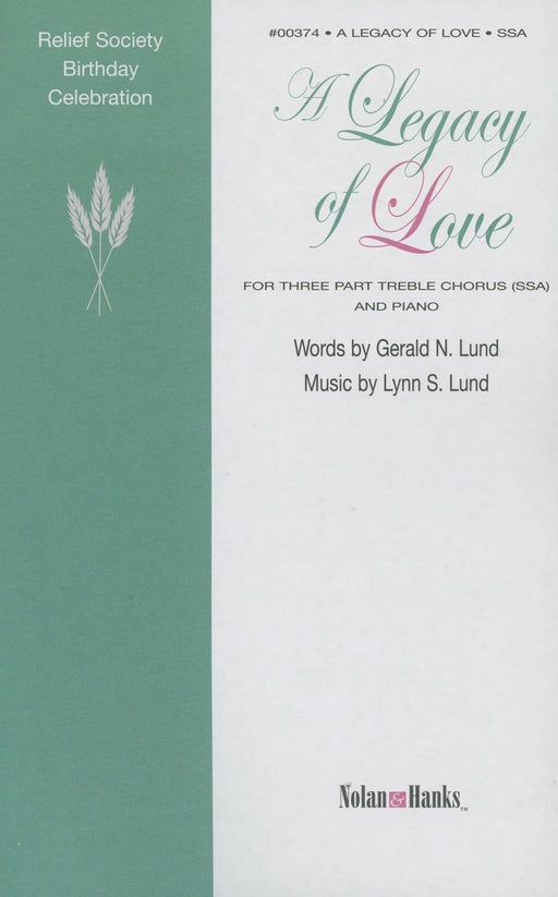 A Legacy of Love - SSA | Sheet Music | Jackman Music