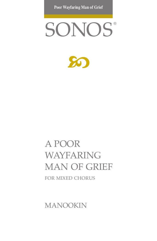 A Poor Wayfaring Man of Grief - SATB
