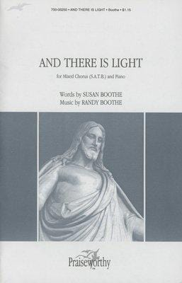 And There Is Light - SATB