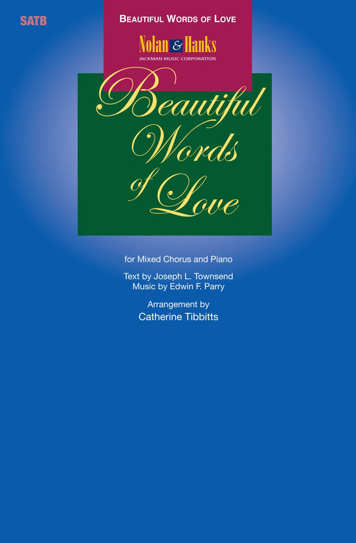 Beautiful Words of Love - SATB | Sheet Music | Jackman Music