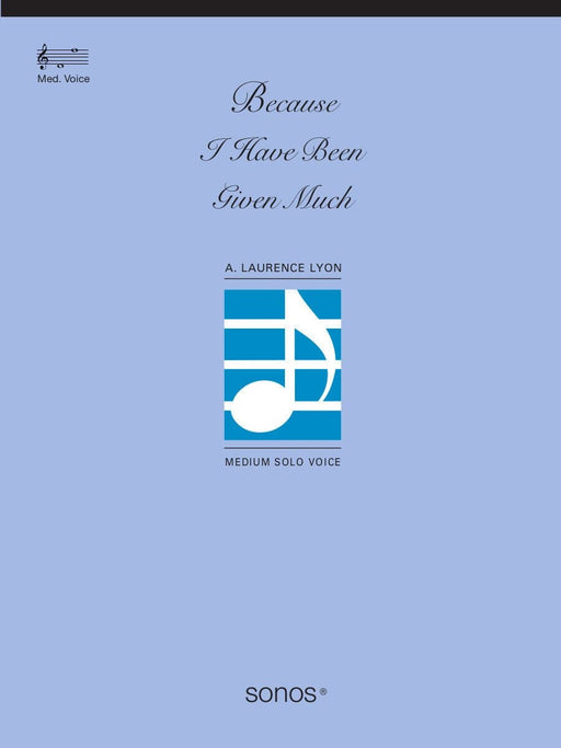 Because I Have Been Given Much - Vocal Solo | Sheet Music | Jackman Music