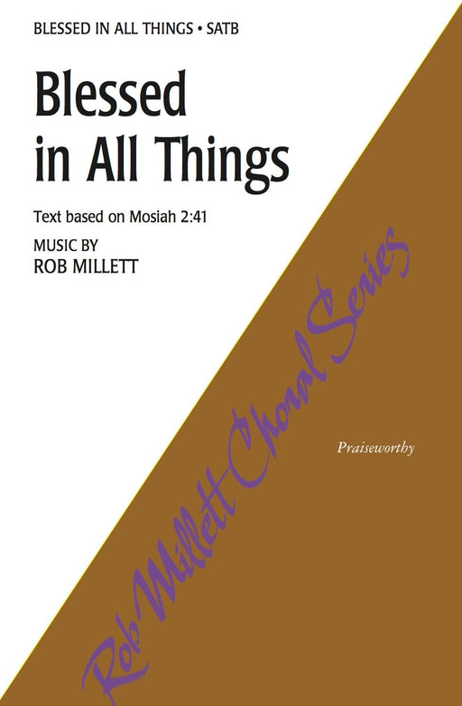 Blessed in All Things - SATB | Sheet Music | Jackman Music