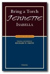Bring a Torch, Jeanette, Isabella - SATB