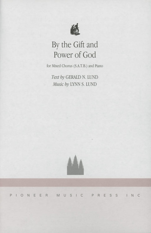 By the Gift and Power of God - SATB | Sheet Music | Jackman Music