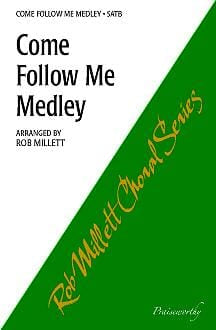 Come Follow Me Medley - SAB | Sheet Music | Jackman Music