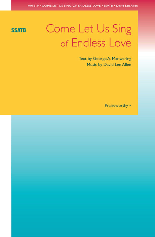 Come Let Us Sing of Endless Love - SSATB | Sheet Music | Jackman Music