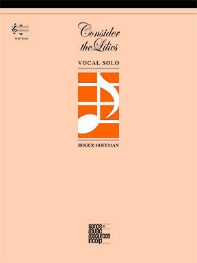 Consider the Lilies - Vocal Solo - High | Sheet Music | Jackman Music