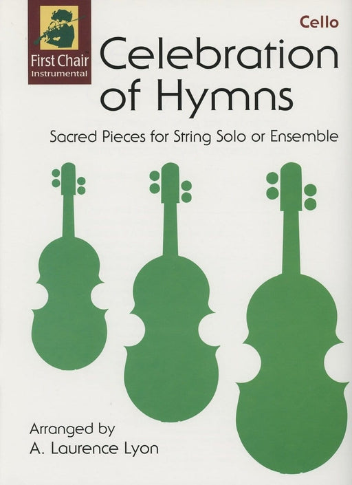 Celebration of Hymns - Cello | Sheet Music | Jackman Music