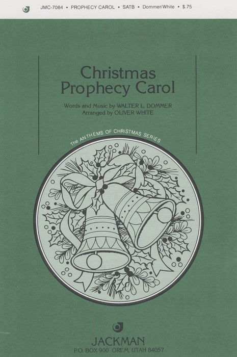 Christmas Prophecy Carol - SATB