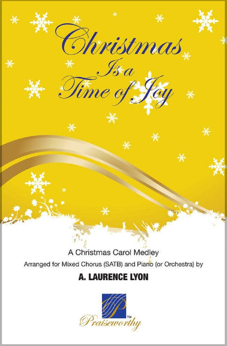 Christmas is a Time of Joy - SATB