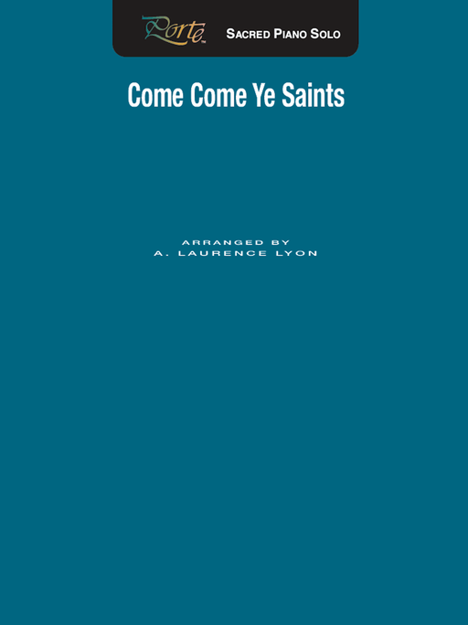 Come Come Ye Saints - Piano Solo | Sheet Music | Jackman Music