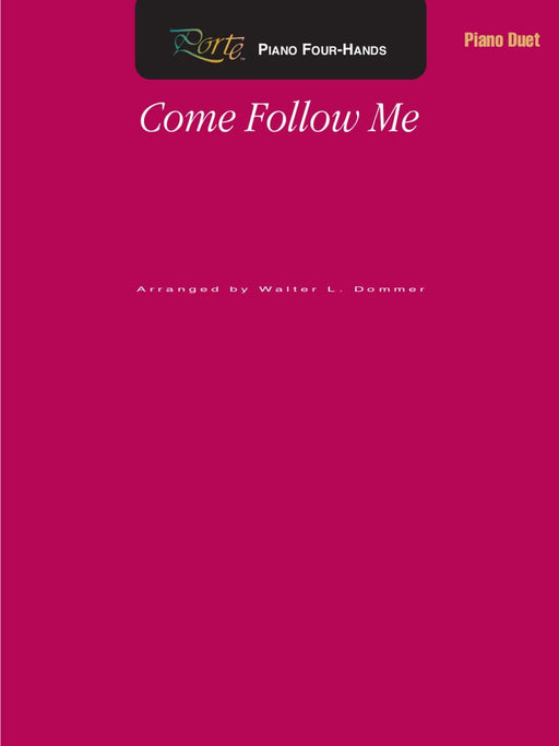 Come Follow Me - Piano four-hands (Digital Download)