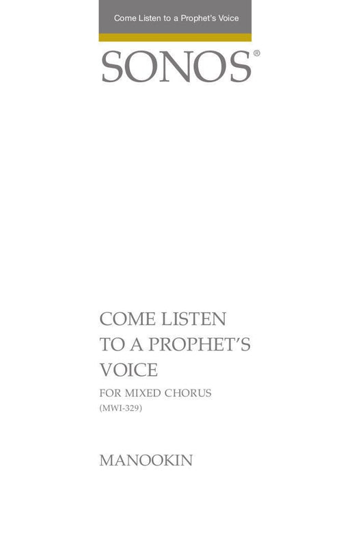 Come Listen to a Prophet's Voice - SSATB (Digital Download)