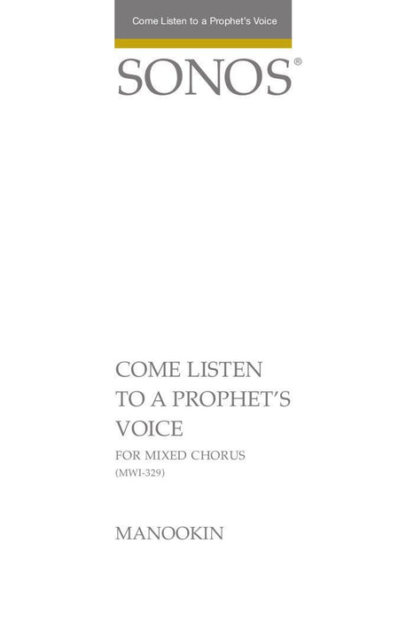 Come Listen to a Prophet's Voice - SSATB