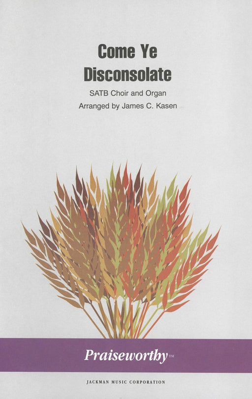 Come Ye Disconsolate - SATB and Organ | Sheet Music | Jackman Music