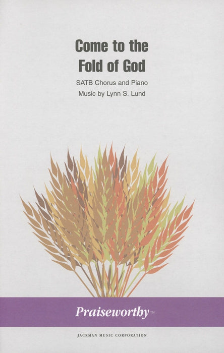 Come to the Fold of God - SATB