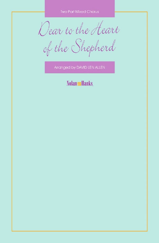 Dear to the Heart of the Shepherd – Two Part | Sheet Music | Jackman Music