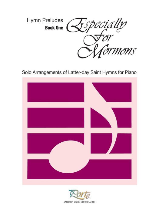Especially for Mormons Book 1 - Piano Solos/Preludes