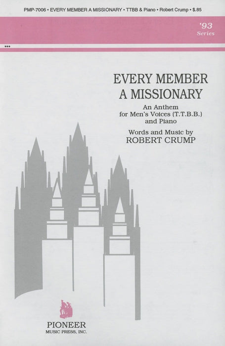 Every Member a Missionary - TTBB