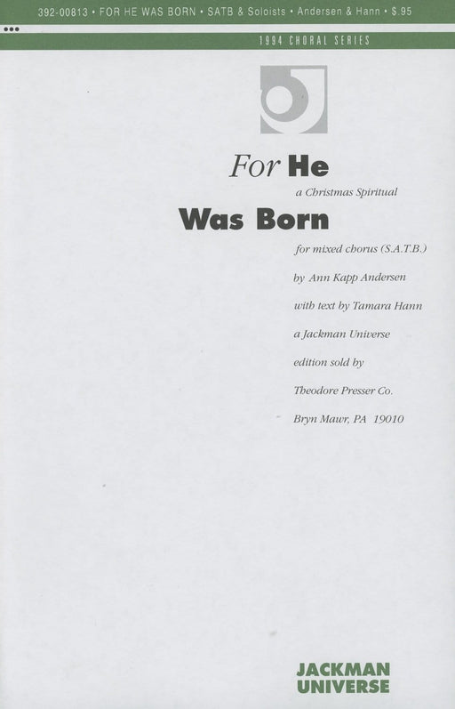 For He Was Born - SSATB & Soloists - a cappella