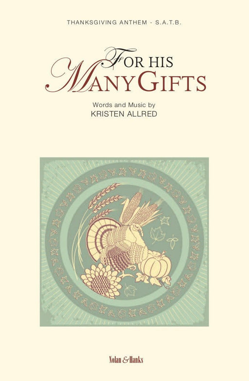For His Many Gifts - SATB