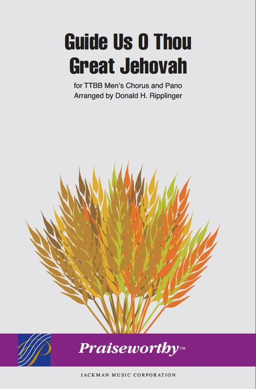 Guide Us O Thou Great Jehovah - TTBB | Sheet Music | Jackman Music