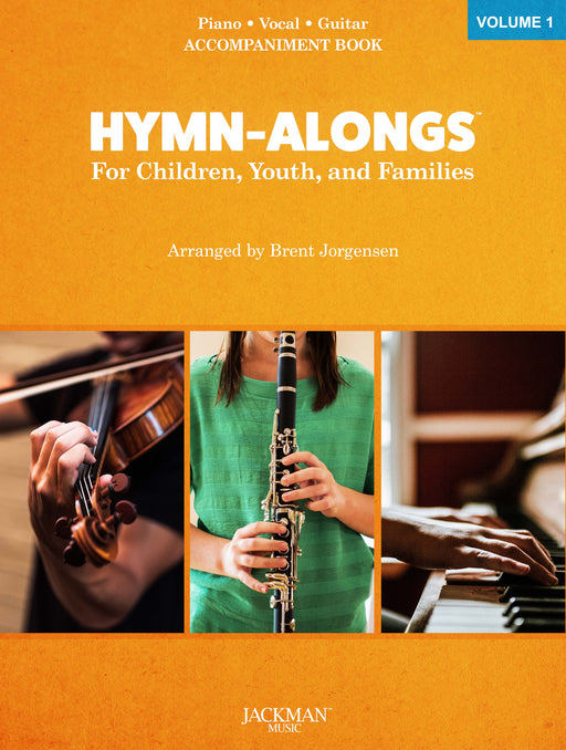HYMN-ALONGS Vol.1 Accompaniment Book | Jackman Music