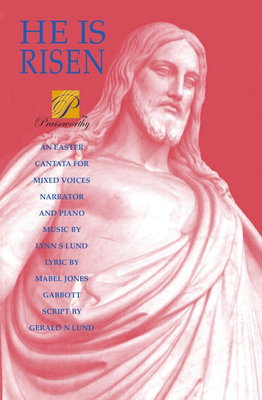 He Is Risen - Cantata | Sheet Music | Jackman Music