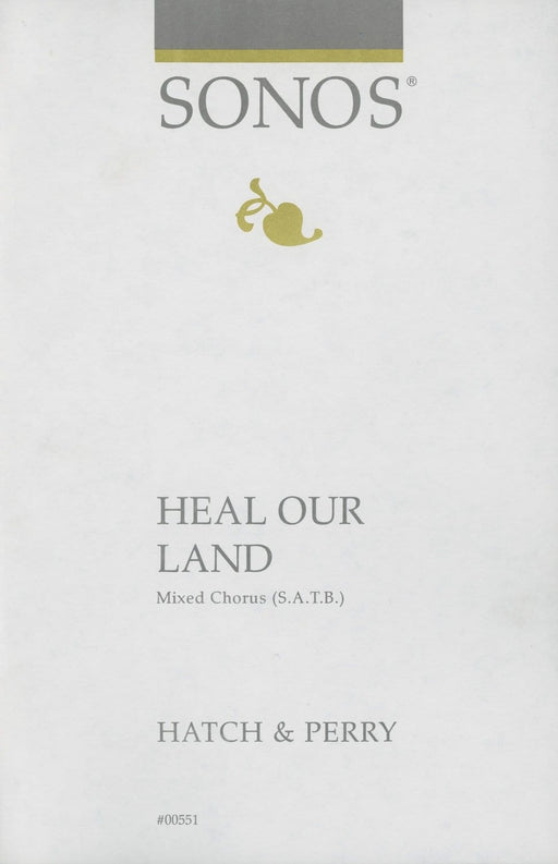 Heal Our Land - SATB
