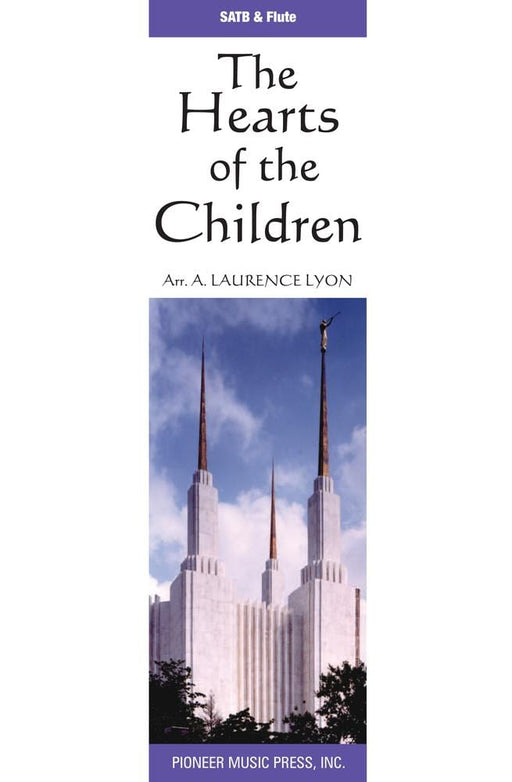 Hearts of the Children - SATB (Digital Download)